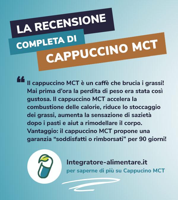 cappuccino mct recensione opinione